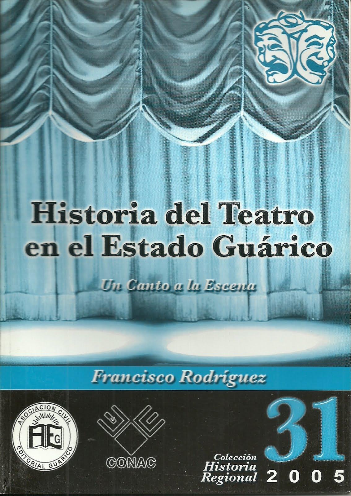 NRO 31.HISTORIA DEL TEATRO EN EL ESTADO GUÁRICO