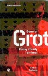http://lubimyczytac.pl/ksiazka/224586/general-grot-kulisy-zdrady-i-smierci