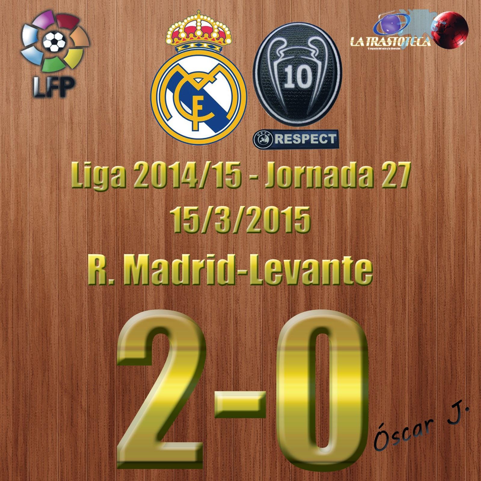 Real Madrid 2-0 Levante - Liga 2014/15 - Jornada 27 - (15/3/2015)