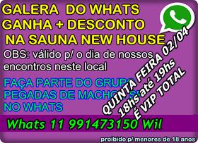GRUPAL NA SAUNA NEW HOUSE QUINTA FEIRA 02/04  veja como GANHAR O VIP TOTAL