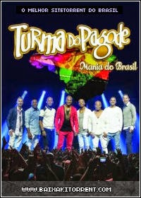 Capa Baixar DVD Turma do Pagode   Mania do Brasil (2014) Baixaki Download