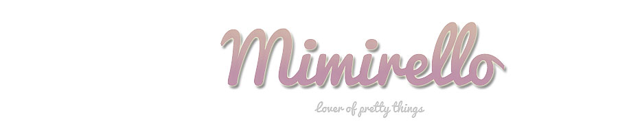 Mimirello - Lover of Pretty Things
