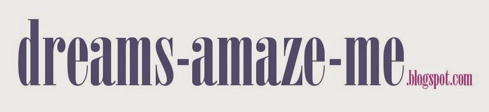dreams-amaze-me