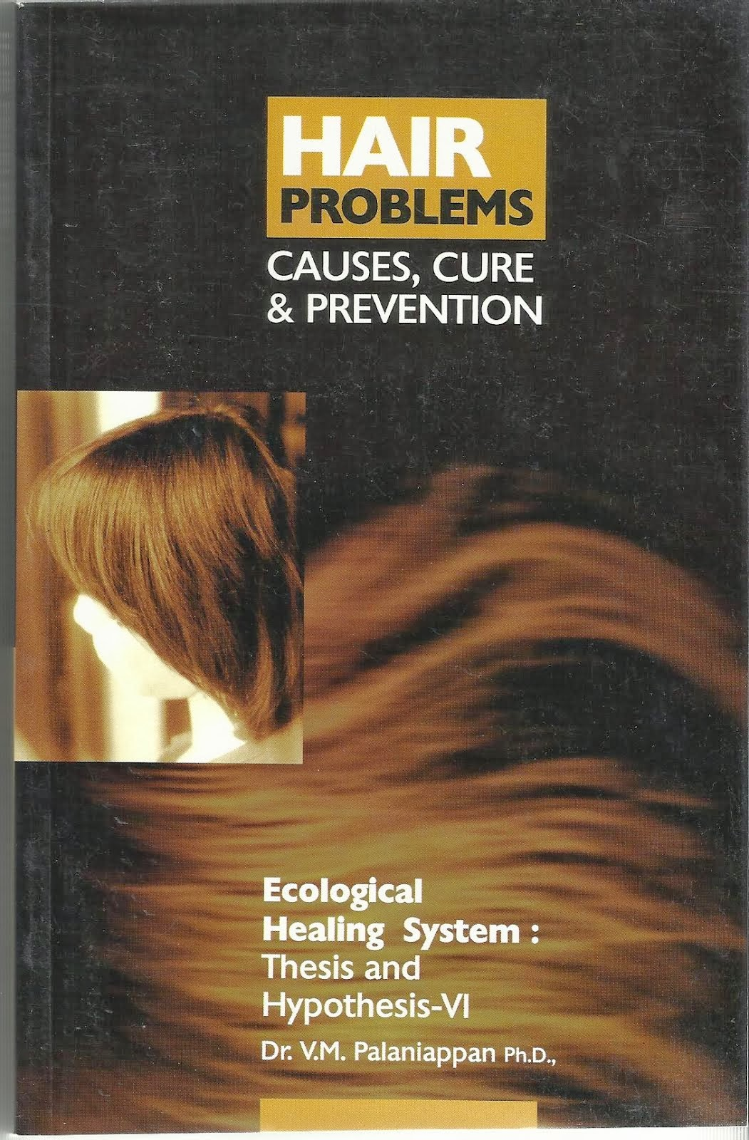 HAIR PROBLEMS: CAUSES, CURE & PREVENTION
