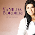 Analisa - CD - Na Tua Vontade - Vanilda Bordieri, Confiram.