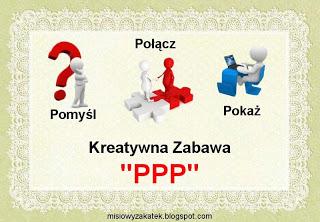 PPP czyli kreatywna zabawa