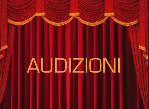 AUDIZIONI PER ATTORI / CANTANTI
