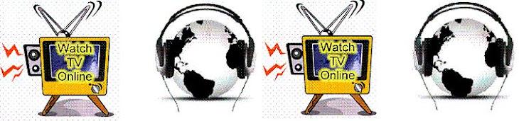 Escuchar Radio y  ver Televisión online