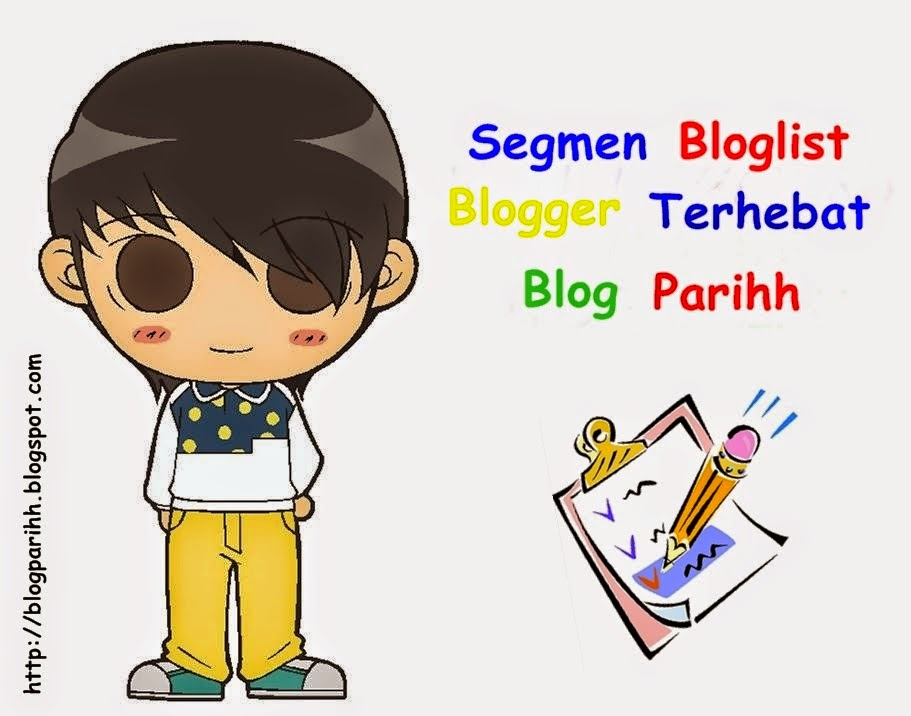 Segmen Bloglist Blogger Terhebat Blog Parihh