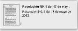 Resolución N0. 1 del 17 de mayo de 2013