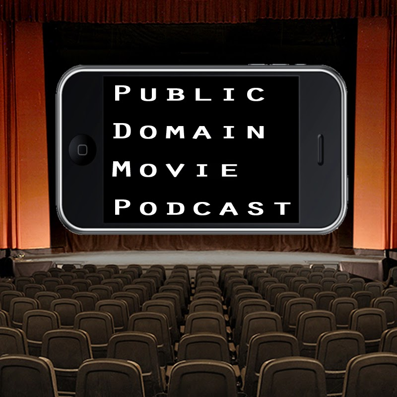 Public Domain Movies Podcast