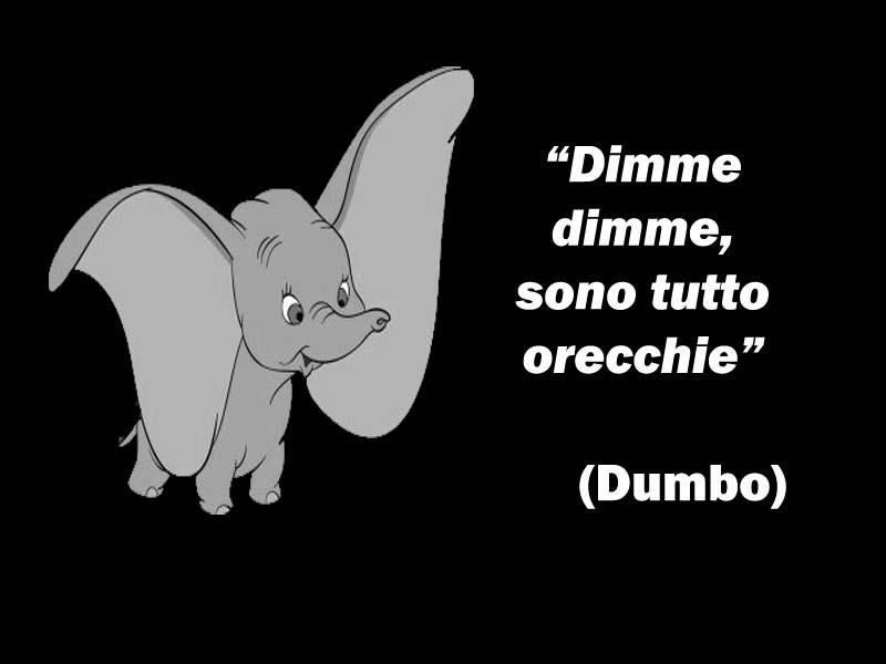 Dumbo tutto orecchie citazioni e frasi improbabili dei