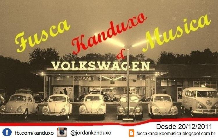 Fusca, Kanduxo & Musica