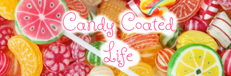 Candy Coated Life