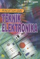 toko buku rahma: buku PENGETAHUAN TEKNIK ELEKTRONIKA, pengarang daryanto, penerbit bumi aksara