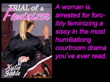 Trial of a Feminizer