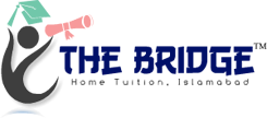 THE BRIDGE Home Tuition, Islamabad