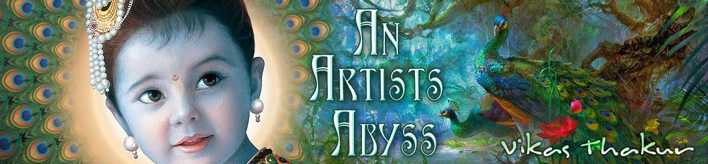 An Artist's Abyss