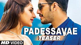 Padessavae Video Song (Teaser) __ Akhil-The Power Of Jua __ Akhil Akkineni, Sayesha