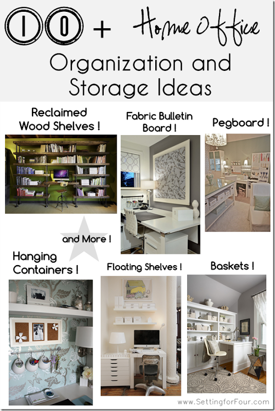 10 + Helpful Home Office Storage and Organizing Ideas
