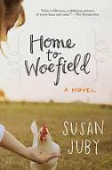 Welcome to Woefield by Susan Juby
