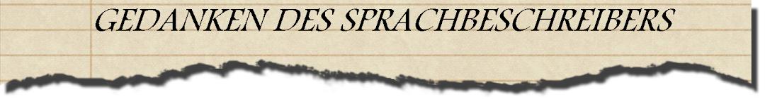 Gedanken des Sprachbeschreibers