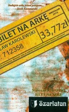 """66. """"Bilet na Arkę"""" Stanisław Karolewski"""