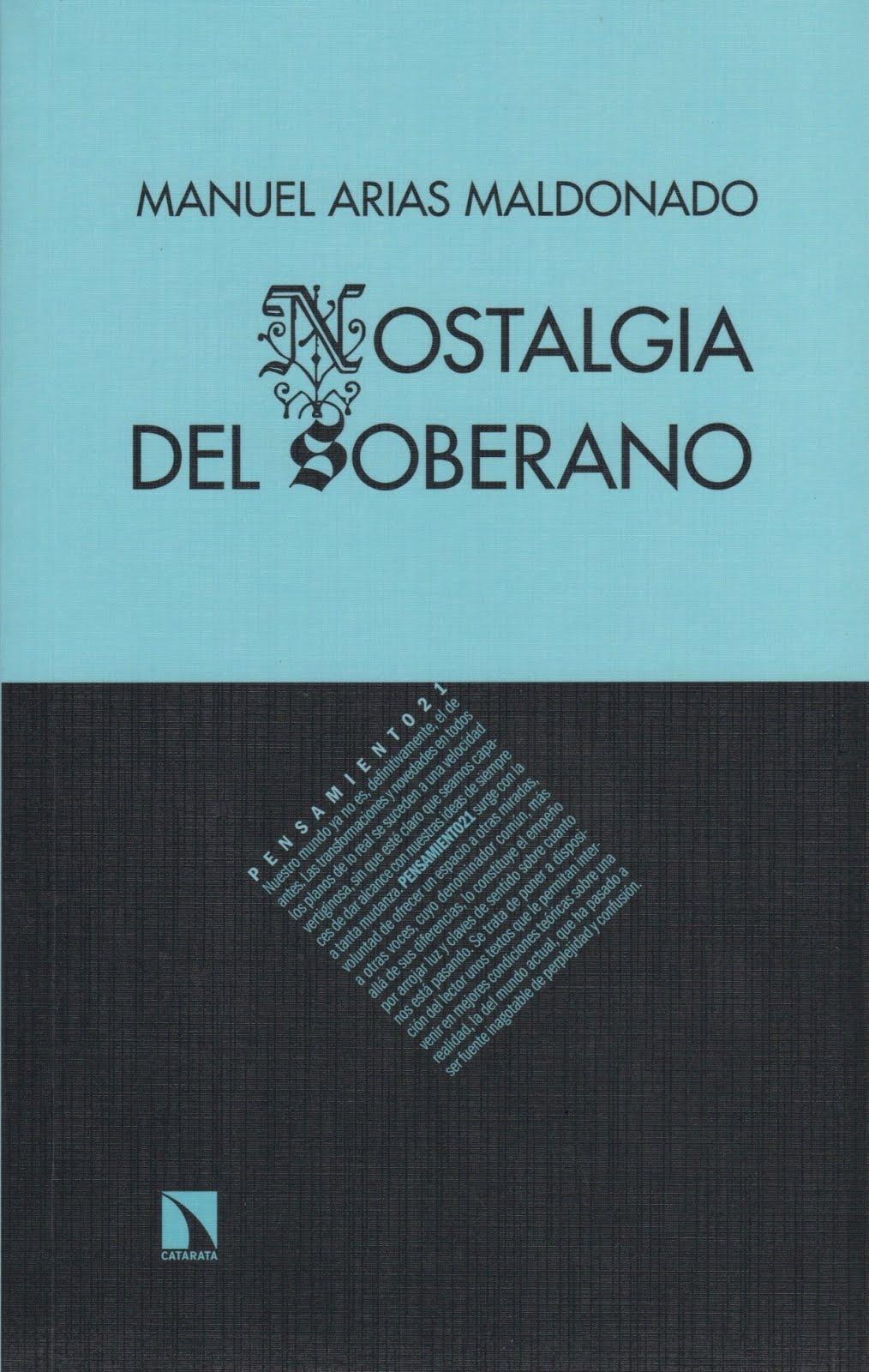 Manuel Arias Maldonado (Nostalgia del soberano)