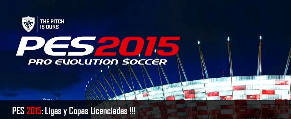 Noticias PES 2015: Ligas y Copas Licenciadas !!!