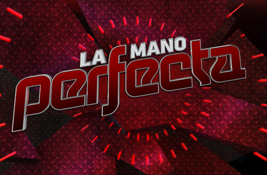 La Mano Perfecta TV Poker