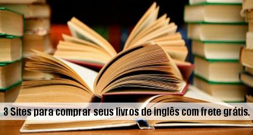 3 Sites para comprar seus livros de inglês com frete grátis.