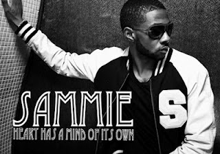 Sammie - Heart Has A Mind Of Its Own