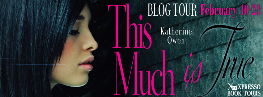 http://xpressobooktours.com/2013/11/25/tour-sign-up-this-much-is-true-by-katherine-owen/