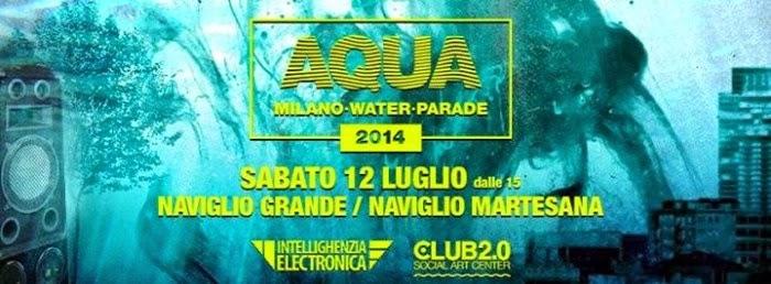 sabato 12 luglio: Milano Water Parade