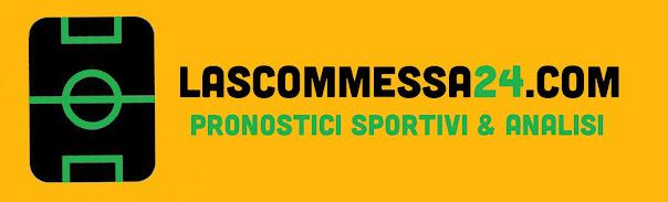 Pronostici Sportivi  LASCOMMESSA24.COM