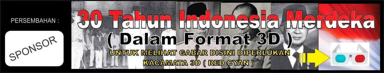 30 Tahun Indonesia Merdeka-