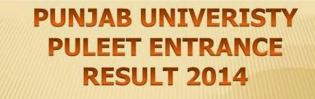 Punjab University PULEET 2014 Entrance Result @ www.puleet.puchd.ac.in