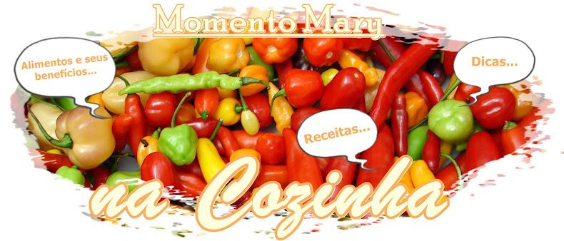 """Momento Mary na """"Cozinha"""""""