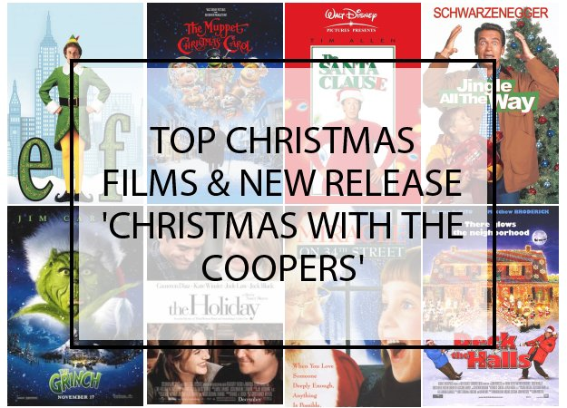 Top Christmas Films & New Release 'Christmas with the Coopers'