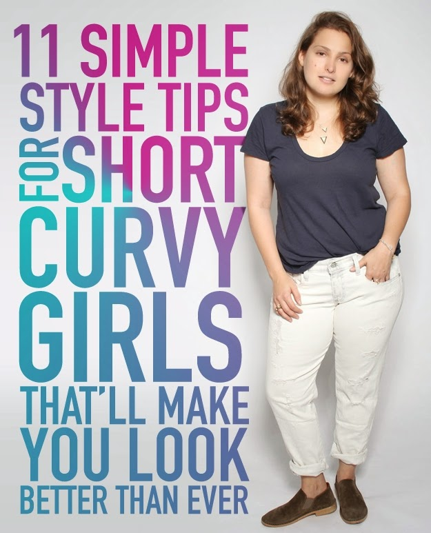 11 Simple Style Tips For Short Curvy Girls That'll Make You Look Better Than Ever