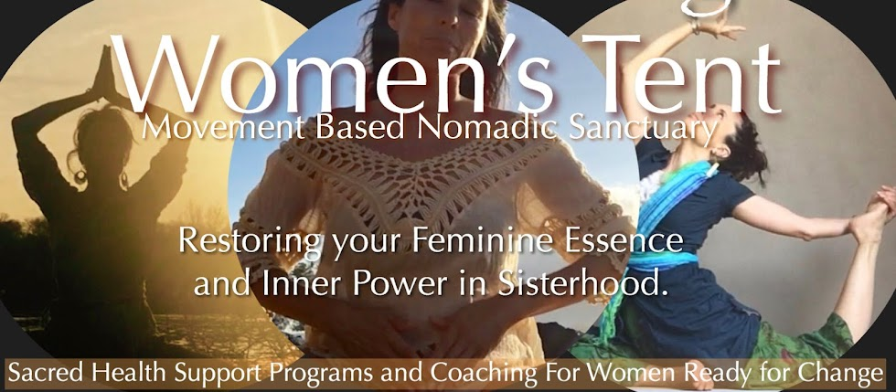 WOMENS TENT Sacred Health and Healing Dance