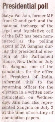 Satya Pal Jain, former MP from Chandigarh and the national Incharge of the legal and legislative cell of the BJP, has been nominated as the polling agent of PA Sangma during the presidential election.