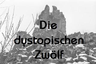 http://friedelchen.blogspot.de/2011/06/die-dystopischen-zwolf-start-einer.html