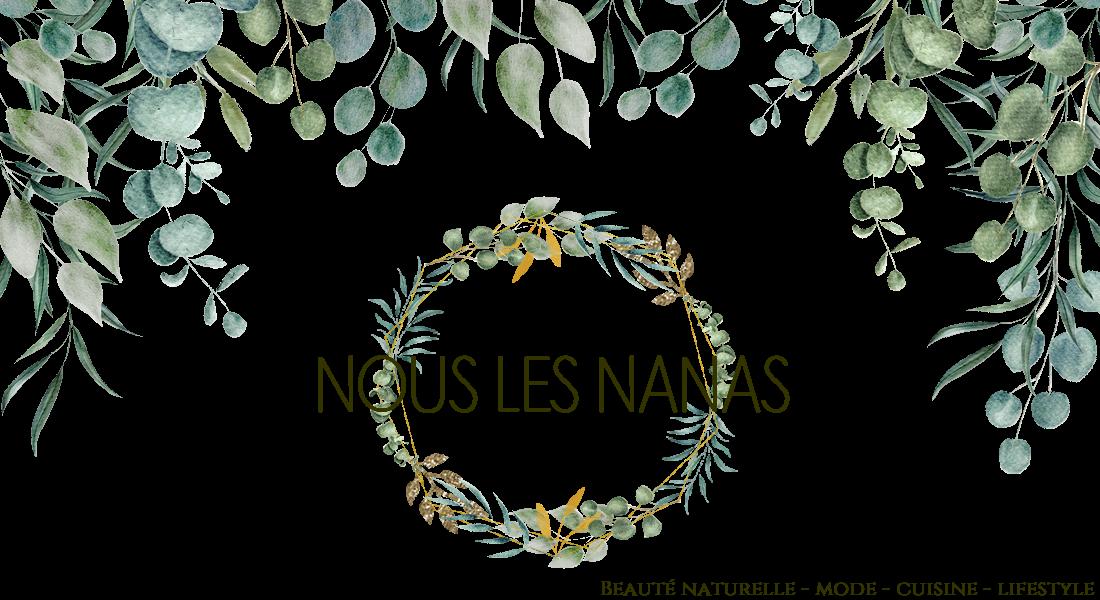 Nous les Nanas, blog mode et beauté naturelle