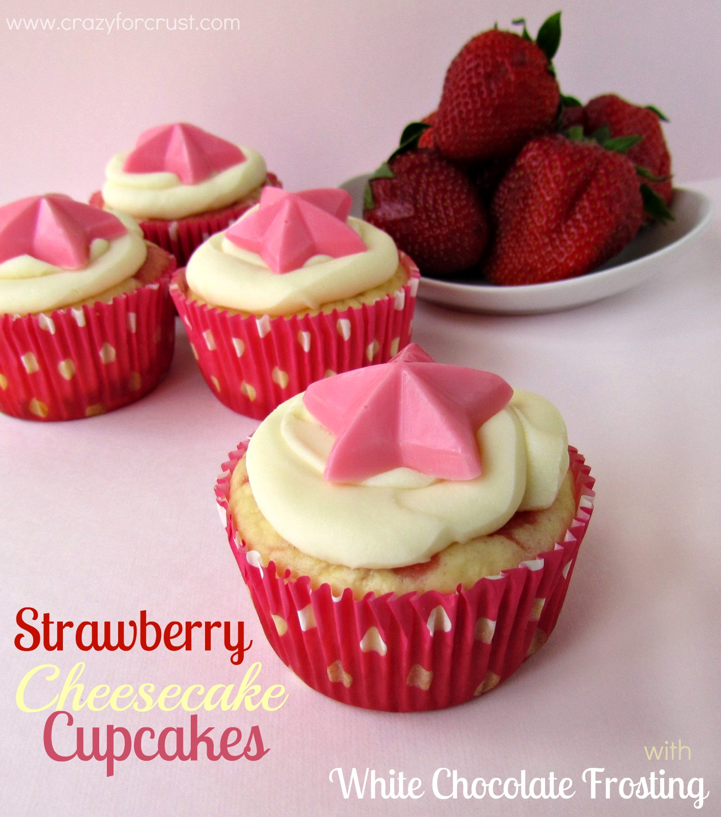 Strawberry Cheesecake Cupcakes with White Chocolate Frosting ...