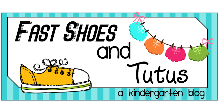 Fast Shoes and Tutus - A Kindergarten Blog