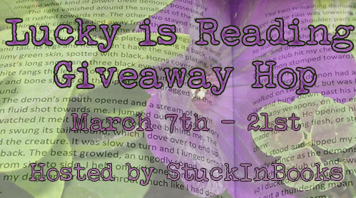 http://www.stuckinbooks.com/2014/03/lucky-is-reading-giveaway-hop.html
