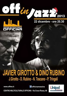 OFF IN JAZZ CHRISTMAS WITH JAVIER GIROTTO & DINO RUBINO