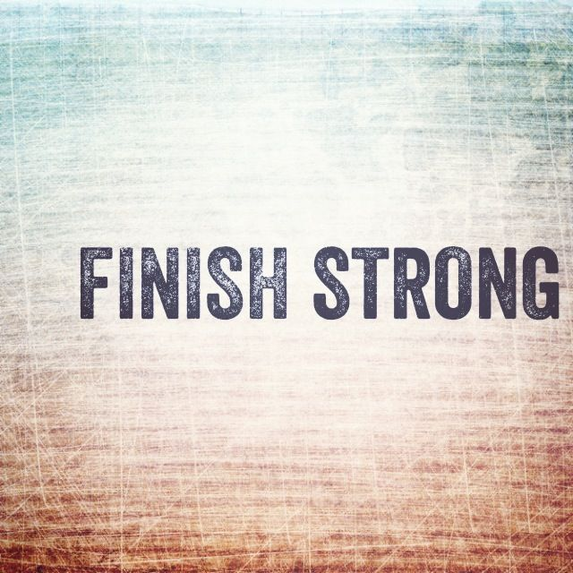 FINISH STRONG Quotes Like Success