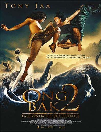 Ver Ong Bak 2: La leyenda del Rey Elefante (2008) Online